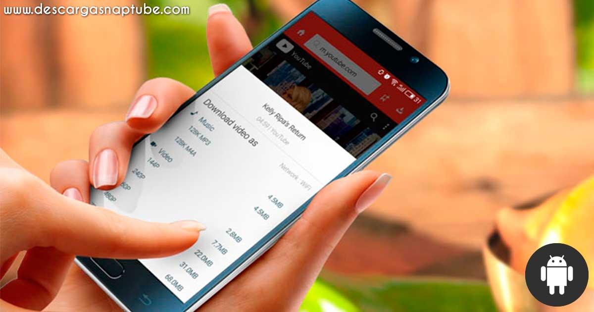 Descarga SnapTube para Android - DescargaSnapTube.com