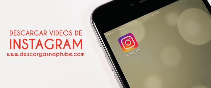 Descargar Videos de Instagram con SnapTube - DescargarSnaptube.com